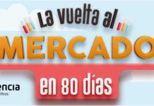 Los mercados de San Vicente de Paúl, Puerta Sancho y Arzobispo Domenech de Zaragoza invitan a los ciudadanos a disfrutar de la experiencia 'La Vuelta al Mercado en 80 días'.